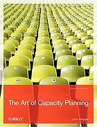 The art of capacity planning : being ready for the big growth spurt