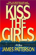 Kiss the girls : a novel