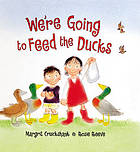 We're going to feed the ducks!