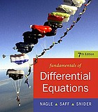Fundamentals of differential equations / R. Kent Nagle, Edward B. Saff, Arthur David Snider.
