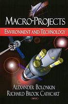 Macro-projects : environment and technology