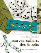 Scarves, collars, ties & belts