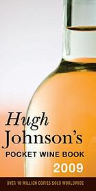 Hugh Johnson's pocket wine book 2009.