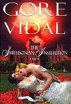 The Smithsonian Institution : a novel