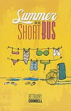 Summer on the short bus