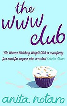 The WWW Club : a novel of women watching weight