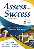 Assess for success : a practicioner's handbook on transition assessment