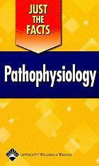 Just the facts : pathophysiology.