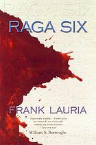 Raga six : a novel