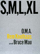 S,M,L,XL O.M.A Rem Koolhaas and Bruce Mau.