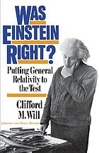Was Einstein right? : putting general relativity to the test