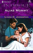 Alias mommy