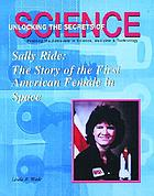 Sally Ride : the story of the first American female in space
