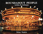 Roundabout people : artists & artisans