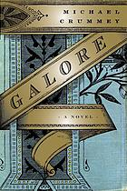 Galore : a novel