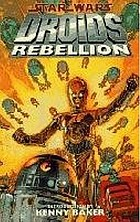 Star Wars : droids : rebellion : [graphic novel