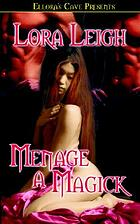 Menage a magick