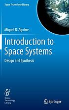 Introduction to space systems : design and synthesis
