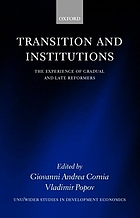 Transition and institutions : the experience of gradual and late reformers
