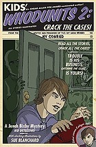Kids' whodunits 2 : crack the cases! : blood-curdling mysteries