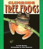 Climbing tree frogs