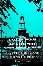 The Cold War and academic governance : the Lattimore case at Johns Hopkins
