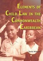 Elements of child law in the Commonwealth Caribbean