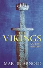 The Vikings : a short history