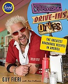 Diners, drive-ins, and dives : an All-American road trip ... with recipes!