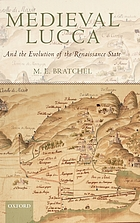 Medieval Lucca and the evolution of the Renaissance state