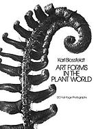 Art forms in the plant world : 120 full-page photographs