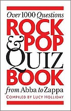 Rock & pop quiz book : from Abba to Zappa : over 1000 questions