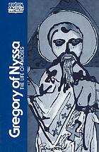 Gregory of Nyssa : the life of Moses