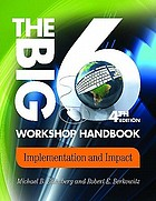 The Big6 workshop handbook : implementation and impact