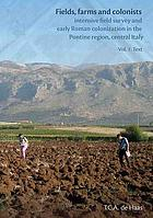 Fields, farms and colonists : intensive field survey and early Roman colonization in the Pontine region, central Italy