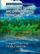 Proceedings of the Asia-Pacific Conference on Sustainable Energy and Environmental Technology, 19-21 June 1996, Singapore