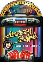 American graffiti : drive-in double feature.
