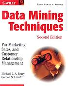 Data mining techniques : for marketing, sales, and customer relationship management