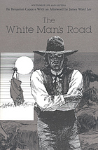 The white man's road