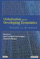 Globalization and the developing economies : theory and evidence