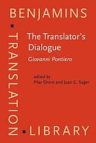 The translator's dialogue : Giovanni Pontiero