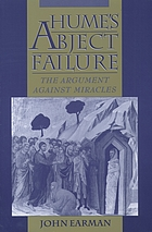 Hume's abject failure : the argument against miracles