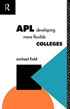 APL : developing more flexible colleges