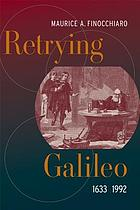 Retrying Galileo, 1633-1992