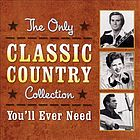 The only classic country collection you'll ever need.