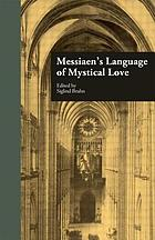 Messiaen's language of mystical love