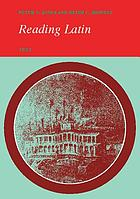 Reading Latin : grammar, vocabulary and exercises
