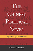 The Chinese political novel : migration of a world genre