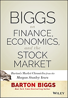 Biggs on finance, economics, and the stock market