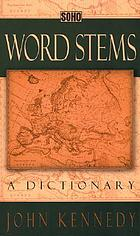 Word stems : a dictionary
